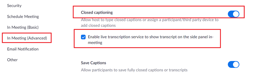 Zoom Live Transcript option under meeting settings In Meeting Advanced.